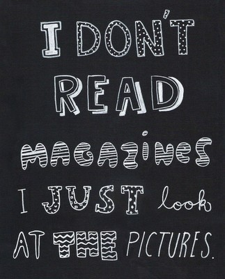 I-dont-read-magazines