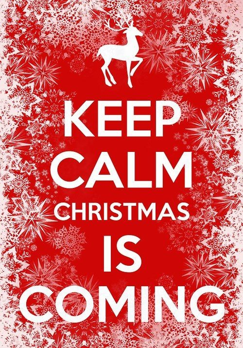 Keep calm christmas is comming