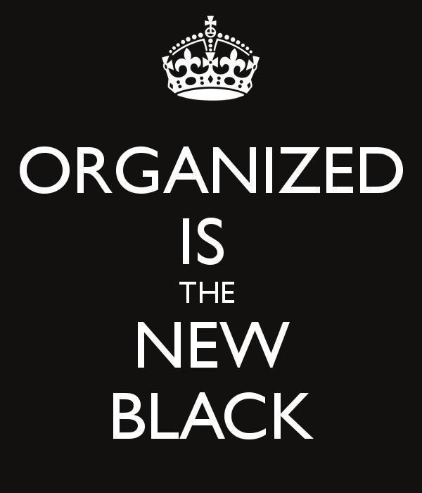 att vara organiserad ger självförtroende