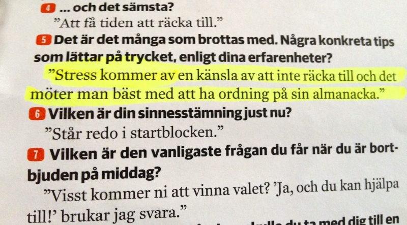 Ordning i almanackan minskar stress enligt Fredrik Reinfeldt